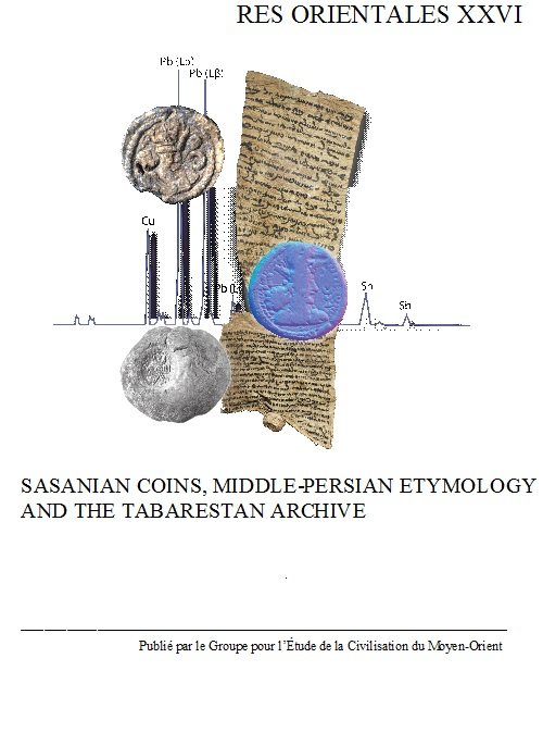 SASANIAN COINS, MIDDLE-PERSIAN ETYMOLOGY AND THE TABARESTAN ARCHIVE